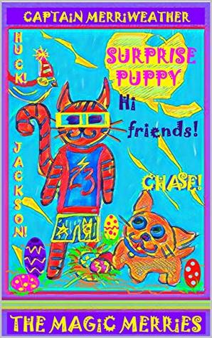 Surprise Puppy (The Magic Merries Book 2)