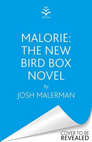 Malorie: The much-anticipated Bird Box sequel
