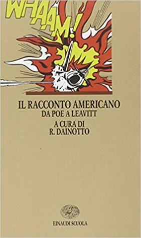 Il Racconto Americano: Da Poe a Leavitt