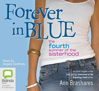 Forever in Blue: The Fourth Summer of the Sisterhood: 4