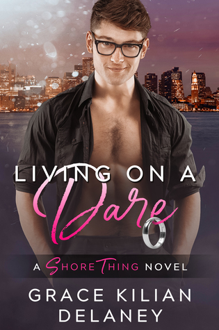 Living on a Dare (A Shore Thing, #1)