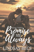 Promise Me Always by Lindsay Becs
