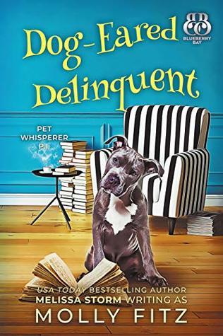 Dog-Eared Delinquent (Pet Whisperer P.I. #4)