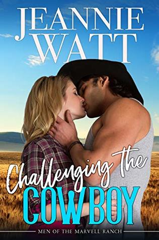 Challenging the Cowboy (The Men of Marvell Ranch #3)
