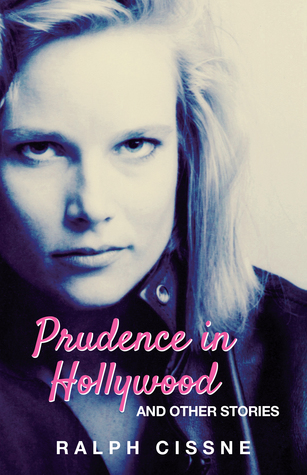 Prudence in Hollywood and Other Stories