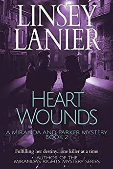 Heart Wounds (A Miranda and Parker Mystery #2)