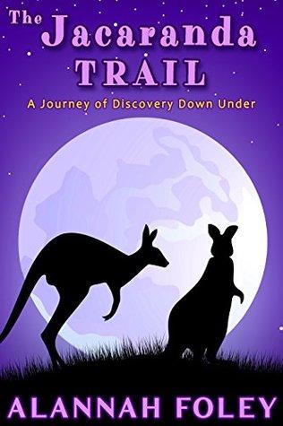 The Jacaranda Trail by Alannah Foley