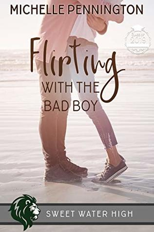 Flirting with the Bad Boy (Sweet Water High, #4)