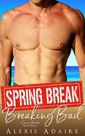 Spring Break Breaking Bad (Spring Breakers)