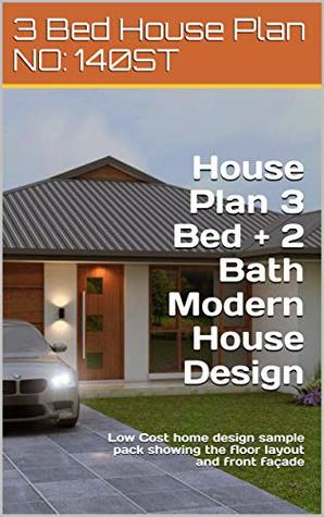 House Plan 3 Bed + 2 Bath Modern House Design 141 ST : Low Cost home design sample pack showing the floor layout and front façade (3 Bedroom House Plans)