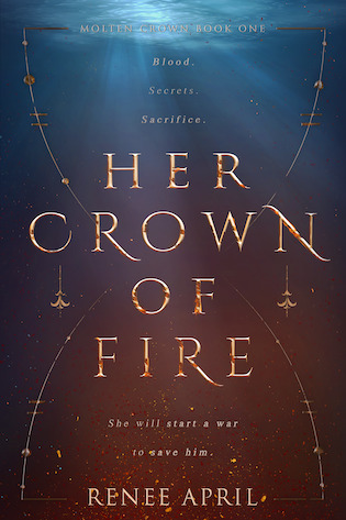Her Crown of Fire (Molten Crown, #1)