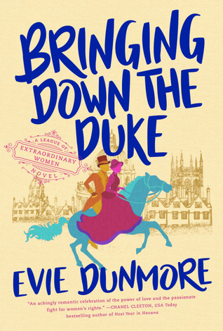 Bringing Down the Duke (A League of Extraordinary Women, #1)