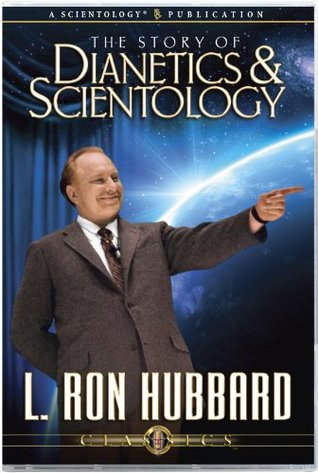The Story of Dianetics and Scientology (Classic Lectures Series)