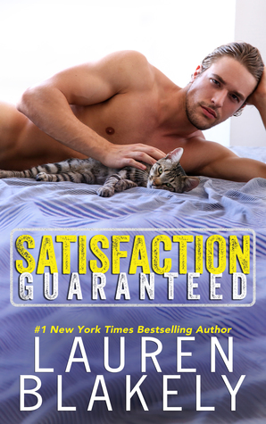 Satisfaction Guaranteed (Lauren Blakely)