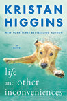 Life and Other Inconveniences by Kristan Higgins audiobook