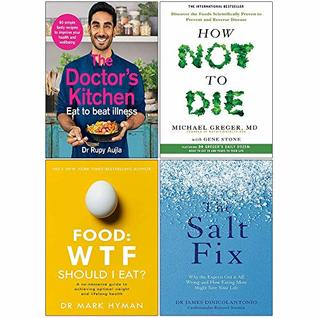 The Doctors Kitchen, How Not To Die, Food Wtf Should I Eat, The Salt Fix 4 Books Collection Set