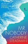 Mr. Nobody: A Novel