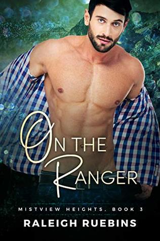 On the Ranger (Mistview Heights #3)