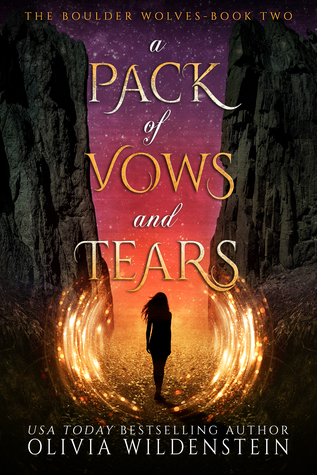 A Pack of Vows and Tears (The Boulder Wolves, #2)