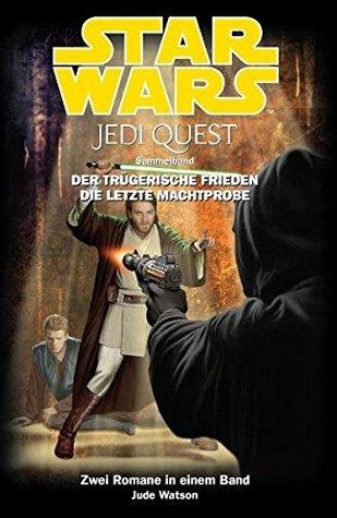 Star Wars: Jedi Quest, Sammelband 04: Der trügerische Frieden, Die letzte Machtprobe