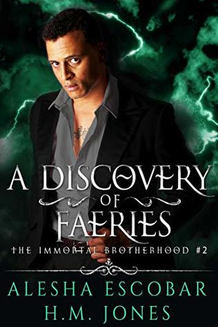 A Discovery of Faeries (The Immortal Brotherhood Book 2)