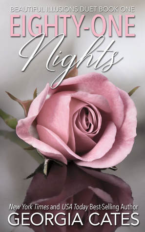 Eighty-One Nights (Beautiful Illusions Duet, #1)