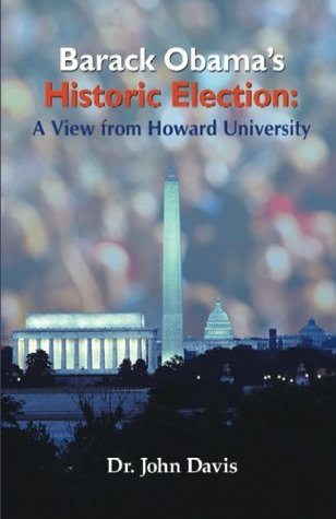 Barack Obama's Historic Election: A View from Howard University