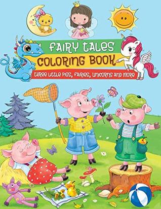 Fairy Tales Coloring Book: Traditional stories full of magic and fun