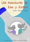 Las Aventuras de Alex Y Alvaro