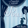 Polly (Edwardian Candlelight Series, Book 1)