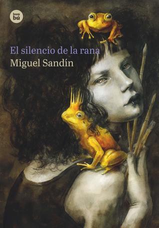 portada de la novela juvenil El silencio de la rana, de Miguel Sandín