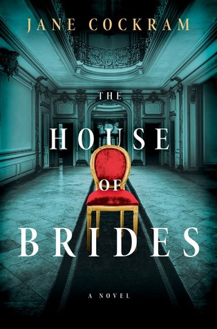The House of Brides by Jane Cockram