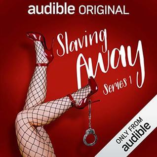 Slaving Away (Series 1)