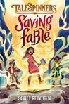 Saving Fable (Talespinners Book 1)