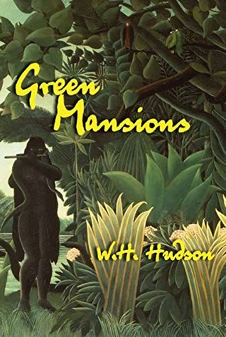 Green Mansions: A Novel
