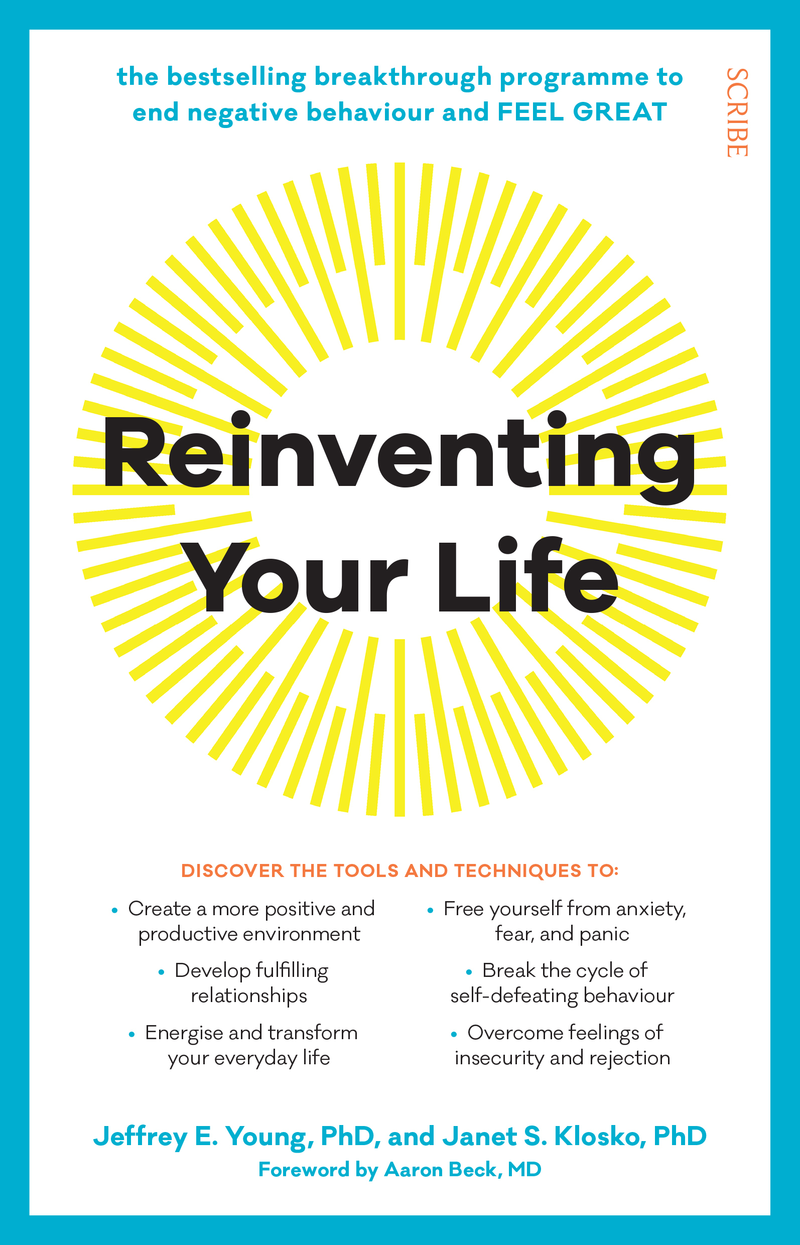 Reinventing Your Life: the breakthrough programme to end negative behaviour and feel great again