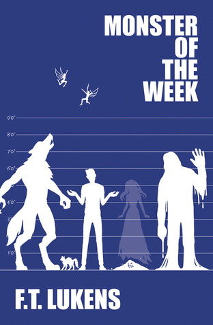 Monster of the Week (The Rules, #2)