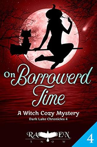 On Borrowed Time (Dark Lake Chronicles #4)