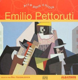 Emilio Pettoruti. Arte para chicos