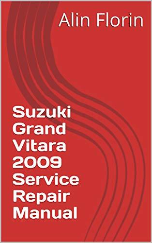 Suzuki Grand Vitara 2009 Service Repair Manual