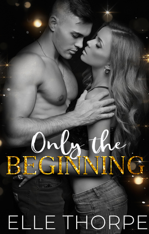 Only the Beginning (Only You, #4)