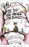 The Boy Who Owned the Forest