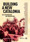 Building a New Catalonia: Self-Determination and Emancipation