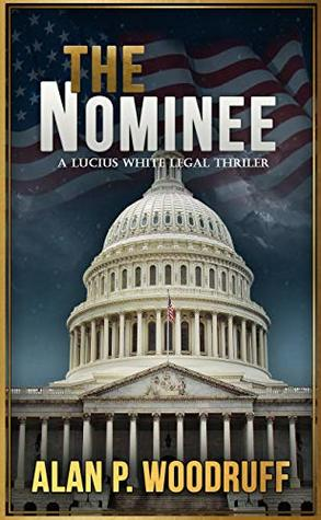 The Nominee (Lucius White Book 3)