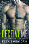 Deceive Me (Southern Nights, #5)