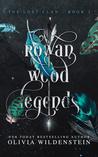 Rowan Wood Legends (The Lost Clan #2)