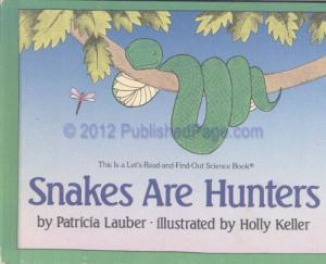 Snakes Are Hunters by Patricia Lauber