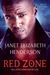 Red Zone by Janet Elizabeth Henderson
