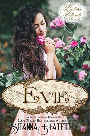 Evie (Pendleton Petticoats Book 10)