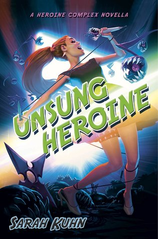 Unsung Heroine (Heroine Complex, #3.5)